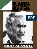 Raul Sendic 1986 La Tierra La Banca y La Deuda Externa