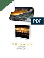 EL FIN DEL MUNDO + Padre Sam