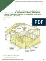 Parámetros de Construcción Para Instalaciones Equinas. El Ideal Constructivo de Un Instalación Equina. Toda Explotación Equina Debe Tener Una Instalación Adecuada