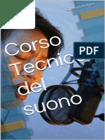 Corso Tecnico Del Suono (Italian Edition) - Gaetano Romeo