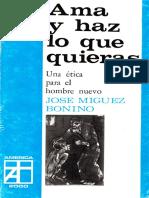 Jose Miguez Bonino - Ama y Haz Lo Que Quieras - Ed Aurora