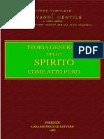 Gentile, Giovanni. - Teoria Generale Dello Spirito [1987]