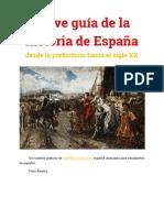 Breve Guía de La Historia de España Desde La Prehistoria Hasta El Siglo XX