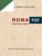 Gimenez Caballero, Ernesto. - Roma Risorta Nel Mondo [1938]