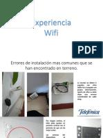 Experiencia Wifi