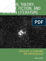 Tony Burns - Political Theory, Science Fiction, and Utopian Literature_ Ursula K. Le Guin and The Dispossessed-Lexington Books (A division of Rowman & Littlefield Publishers, Inc.) (2010).pdf