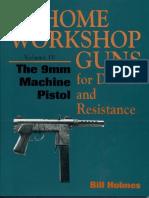 Homeworkshop Firearms Vol4 - The 9mm Machine Pistol