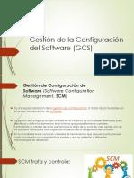 Gestión de La Configuración Del Software (GCS)
