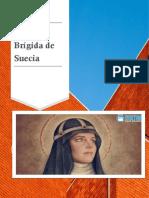 Santa Brígida de Suecia + María del Rosario + Carmelita Cartujana
