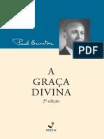 Paul Brunton - A Graca Divina