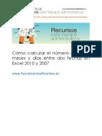 Cómo calcular el número de años, meses y días entre dos fechas en Excel 2010 y 2007.pdf
