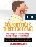 Six-foot tiger, three-foot cage _ Take charge of your health by taking charge of your mouth _ Holistic mouth solutions for sleep apnea, deficient jaws, and related complications ( PDFDrive.com ).pdf