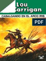 [Bolsilibros] [Oeste Legendario 88] Carrigan, Lou - Cabalgando en el arco iris [49500] (r1.1) (1).pdf