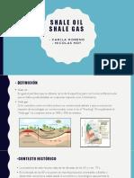 Shale Oil- Shale Gas