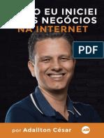 como_eu_iniciei_meus_neogocios_na_internet_adailton_cesar.pdf