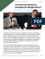 Como Hackers Tiveram Acesso a Conversas Privadas de Sergio Moro? - 10:06:2019 - UOL Tecnologia