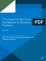 Jan Faye (Auth.)-The Nature of Scientific Thinking_ on Interpretation, Explanation, And Understanding-Palgrave Macmillan UK (2014)