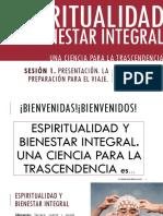 Sesion 1. Introduccion. Espiritualidad y Bienestar Integral.