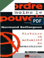 BAILLARGEON, Normand - L'Ordre Moins Le Pouvoir _ Histoire Et Actualité de l'Anarchisme (2001)