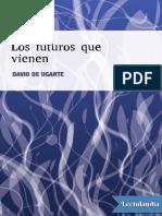 3 Los futuros que vienen - David de Ugarte -w antupload com.pdf