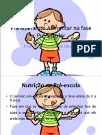 Aula 3 - Planejamento Alimentar Do Pré-escolar