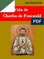 Vida de Charles de Foucauld Doc