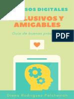Recursos digitales inclusivos y amigables. Guía de buenas prácticas