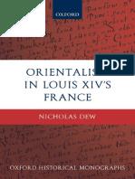 Nicholas Dew - Orientalism in Louis XIV's France (Oxford Historical Monographs) (2009).pdf