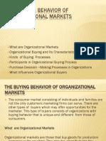 The Buying Behavior of Organizational Markets.pptx 010318