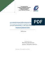 LA INVESTIGACIÓN EDUCATIVA EN LA ACTUALIDAD Y RETOS PARA SU TRANSFORMACIÓN