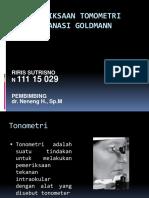 Pemeriksaan Tomometri Aplanasi Goldmann RIRIS FIX