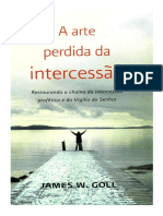 James W. Goll - A Arte Perdida Da Intercessão