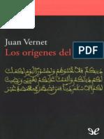 Vernet, Juan. - Los Origenes Del Islam [EPL] [2013]