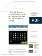 Tutorial_ Como Instalar o Android No Virtualbox No PC Windows Ou Linux - Segredos Geek