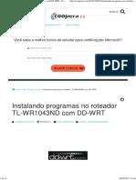 Instalando Programas No Roteador TL-WR1043ND Com DD-WRT - CooperaTI