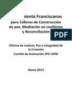 Franciscanos Para Talleres de Construccion de Paz