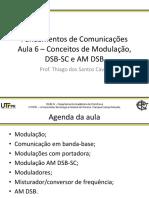 Aula 6 - Conceitos de Modulação, DSB-SC e AM DSB