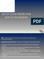 Use of Close Protection Vehicle Techniques