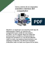 Componentes Internos y Externos de Una Computadora
