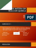 Procesos Unitarios Balance de Materia Sin Reaccion Quimica