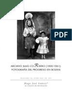 Archivo Julio Cordero (1900-1961) Fotografía del progreso en Bolivia Hugo José Suárez
