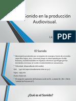 El Sonido en La Realización Audiovisual