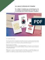 Cuatro Libros Para Conocer La Historia de Colombia