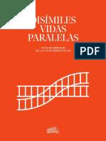 Disímiles vidas paralelas