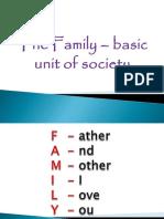 The Family – Basic Unit of Society
