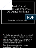 Physical and Mechcanical Properties of Dental Materials.