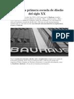 Bauhaus La Primera Escuela de Diseño Del Siglo XX