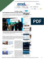 El _tirón de Orejas_ de La OCDE a Chile_ Alerta Vulnerabilidad Extrema Por Baja Diversidad Económica _ Emol.com