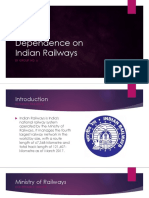Dependence on Indian Railways