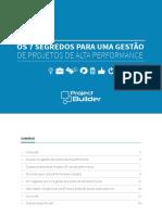 Os 7 Segredo para um gestão de projetos de alta performance